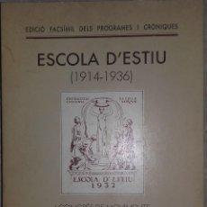 Libros de segunda mano: ESCOLA D´ESTIU (1914-1936) I CONGRÉS DE MOVIMENTS DE RENOVACIÓ PEDAGÓGICA - ED. FACSÍMIL - BARCELONA. Lote 108245559