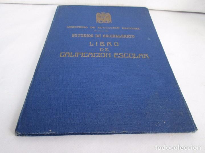 Libros de segunda mano: LIBRO DE CALIFICACION ESCOLAR. FRANCISCA MONTERO PÉREZ. ESTUDIOS DE BACHILLERATO.1943/49. - Foto 3 - 108442719
