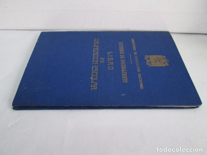Libros de segunda mano: LIBRO DE CALIFICACION ESCOLAR. FRANCISCA MONTERO PÉREZ. ESTUDIOS DE BACHILLERATO.1943/49. - Foto 4 - 108442719