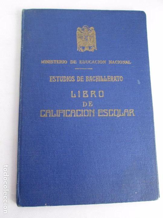 Libros de segunda mano: LIBRO DE CALIFICACION ESCOLAR. FRANCISCA MONTERO PÉREZ. ESTUDIOS DE BACHILLERATO.1943/49. - Foto 6 - 108442719