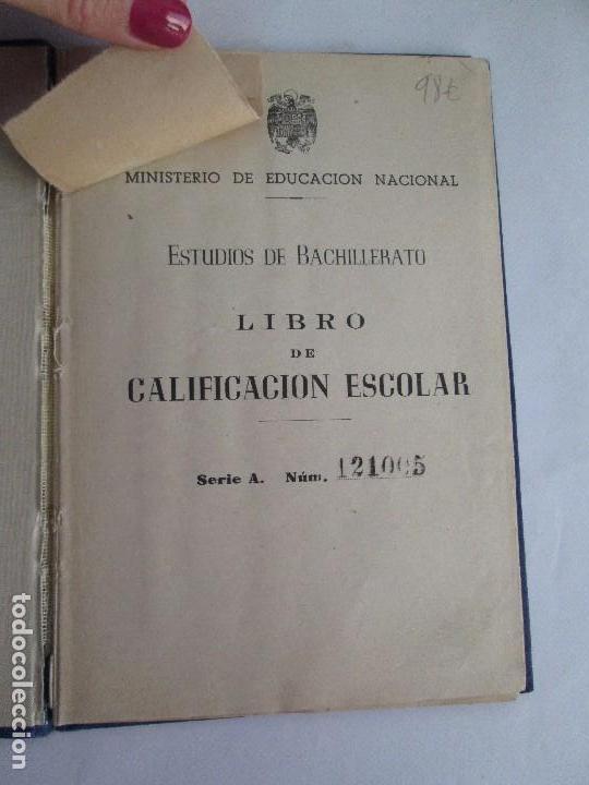 Libros de segunda mano: LIBRO DE CALIFICACION ESCOLAR. FRANCISCA MONTERO PÉREZ. ESTUDIOS DE BACHILLERATO.1943/49. - Foto 7 - 108442719