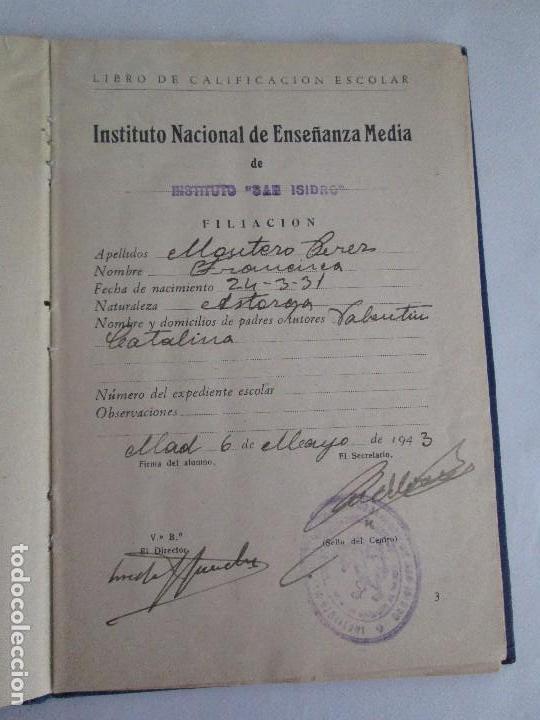 Libros de segunda mano: LIBRO DE CALIFICACION ESCOLAR. FRANCISCA MONTERO PÉREZ. ESTUDIOS DE BACHILLERATO.1943/49. - Foto 8 - 108442719