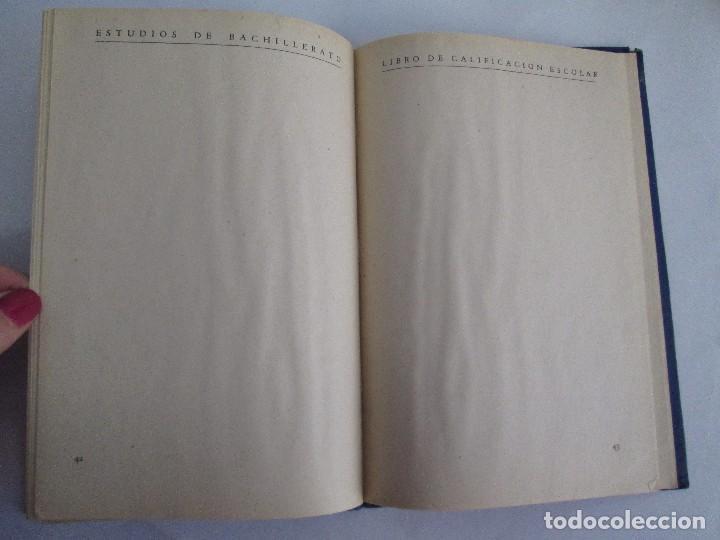 Libros de segunda mano: LIBRO DE CALIFICACION ESCOLAR. FRANCISCA MONTERO PÉREZ. ESTUDIOS DE BACHILLERATO.1943/49. - Foto 12 - 108442719