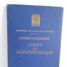 Libros de segunda mano: LIBRO DE CALIFICACION ESCOLAR. FRANCISCA MONTERO PÉREZ. ESTUDIOS DE BACHILLERATO.1943/49.. Lote 108442719