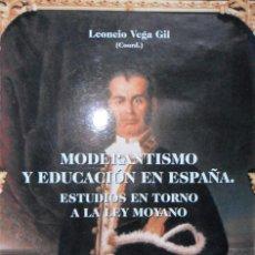 Libros de segunda mano: MODERANTISMO Y EDUCACIÓN EN ESPAÑA. LEONCIO VEGA GIL.. Lote 109180643