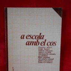 Libros de segunda mano: A ESCOLA AMB EL COS, (VARIOS AUTORES), GUIX Nº 7 1978 -EN CATALÁN. Lote 109253523
