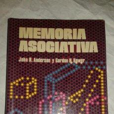 Libros de segunda mano: MEMORIA ASOCIATIVA - JOHN R. ANDERSON Y GORDON H. BOWER - PRIMERA EDICIÓN 1977 - ED. LIMUSA - MÉXICO. Lote 109254939
