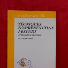 Libros de segunda mano: TÈCNIQUES D'APRENENTAGE I ESTUDI,(ARTUR NOGUEROL) COL·LECCIÓ GUIX 12 1989 -EN CATALÁN. Lote 109257231