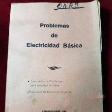 Libros de segunda mano: LIBRO ESCUELA PROBLEMAS DE ELECTRICIDAD BASICA 1971. Lote 111059984