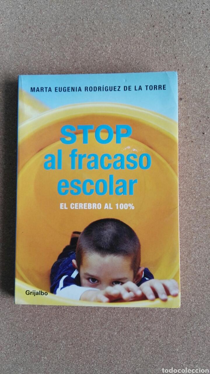 STOP AL FRACASO ESCOLAR EL CEREBRO AL 100 % GRIJALBO (Libros de Segunda Mano - Ciencias, Manuales y Oficios - Pedagogía)
