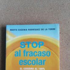 Libros de segunda mano: STOP AL FRACASO ESCOLAR EL CEREBRO AL 100 % GRIJALBO. Lote 111337606