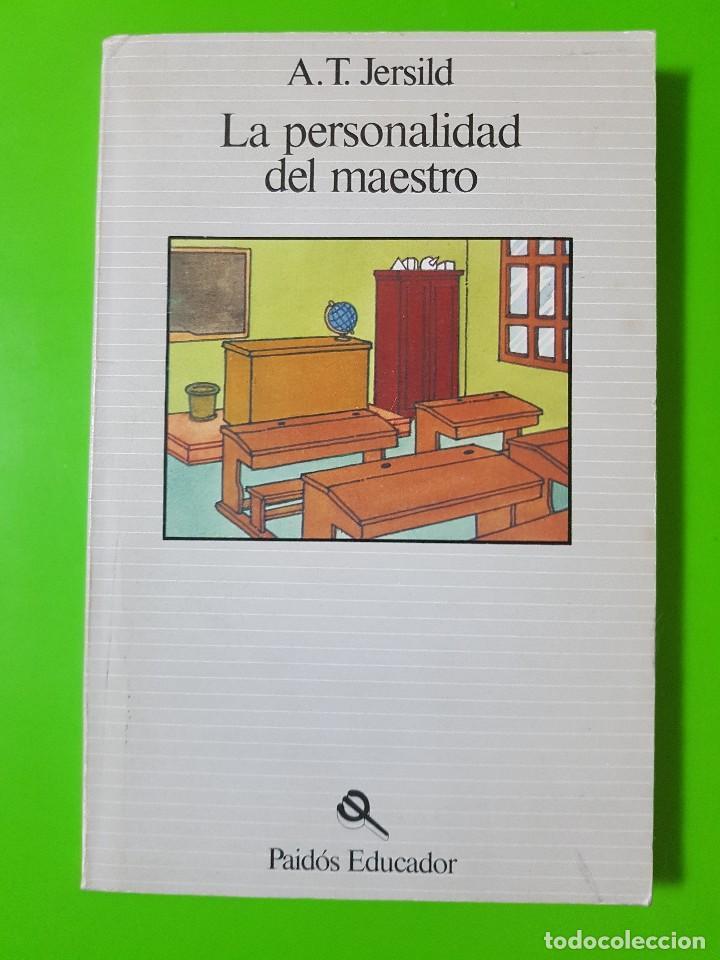 LA PERSONALIDAD DEL MAESTRO POR A.T. JERSILD PAIDÓS EDUCADOR (Libros de Segunda Mano - Ciencias, Manuales y Oficios - Pedagogía)