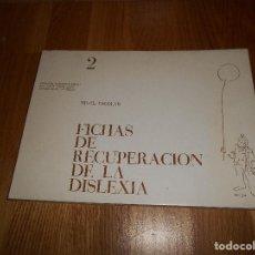 Libros de segunda mano: FICHAS DE RECUPERACIÓN DE LA DISLEXIA. NIVEL DE AFIANZAMIENTO. FERNANDA FERNÁNDEZ BAROJA. Lote 111947323