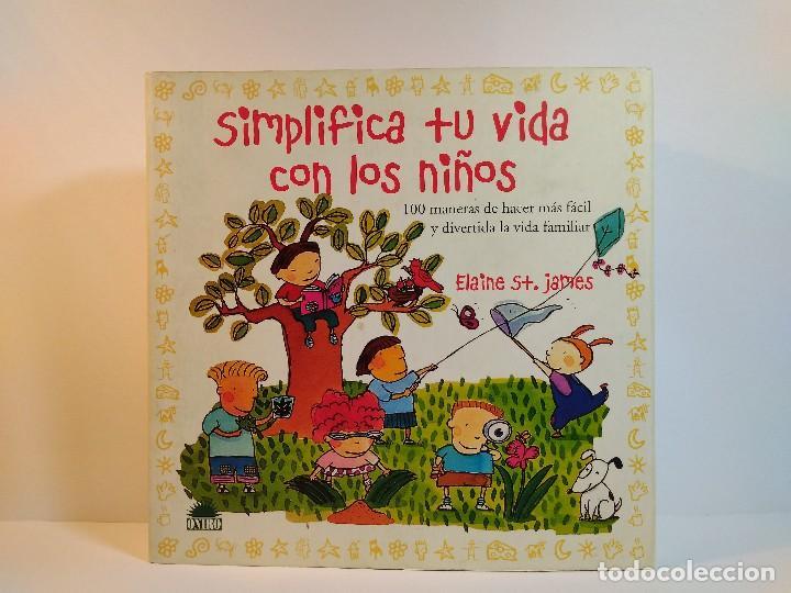 Simplifica Tu Vida Con Los Niños 100 Maneras D Comprar Libros De