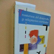 Libros de segunda mano: TRASTORNOS DEL DESARROLLO Y ADAPTACIÓN CURRICULAR. LUQUE PARRA, D.J. ROMERO PÉREZ, J. . Lote 112321439