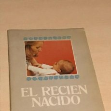 Libros de segunda mano: EL RECIEN NACIDO GUIA DE LOS FUTUROS PAPAS. Lote 112827875