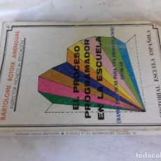 Livros em segunda mão: EL PROCESO PROGRAMADOR EN LA ESCUELA-ROTGER AMENGUAL, BARTOLOME-EDITORIAL ESCUELA ESPAÑOLA. Lote 113108995