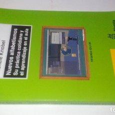 Libros de segunda mano: NUEVOS ALFABETISMOS-SU PRACTICA COTIDIANA Y APRENDIZAJE EN EL AULA-LANKSHEAR Y KNOBEL-MORATA 2009. Lote 113203427
