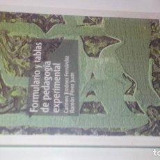 Libros de segunda mano: FORMULARIO Y TABLAS DE PEDAGOGÍA EXPERIMENTAL-CARMEN JIMÉNEZ FERNÁNDEZ, RAMÓN PÉREZ YUSTE-UNED 2007. Lote 113204619
