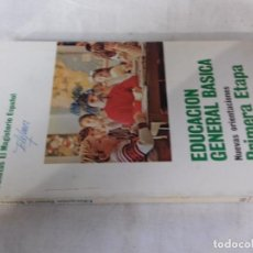 Libros de segunda mano: EDUCACION GENERAL BASICA-NUEVAS ORIENTACIONES-PRIMERA ETAPA-EL MAGISTERIO ESPAÑOL 1978. Lote 113209563