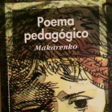 Libros de segunda mano: POEMA PEDAGÓGICO MAKARENKO. Lote 113482827