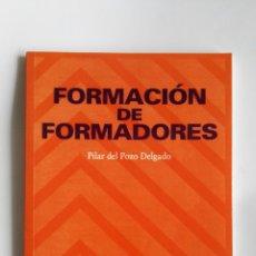 Libros de segunda mano: FORMACIÓN DE FORMADORES PILAR DEL POZO DELGADO PSICOLOGÍA PIRÁMIDE. Lote 113660399