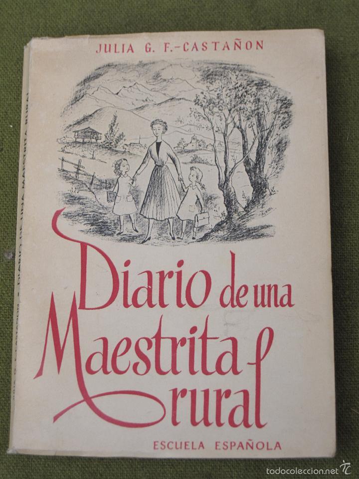 DIARIO DE UNA MAESTRITA RURAL. (Libros de Segunda Mano - Ciencias, Manuales y Oficios - Pedagogía)
