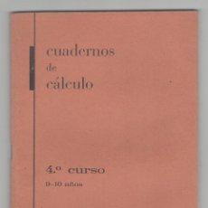 Libros de segunda mano: NUMULITE 0099 CUADERNOS DE CÁLCULO 4º CURSO EDICIONES LIBER ONDÁRROA VIZCAYA SIN USO COMO NUEVO. Lote 114669735