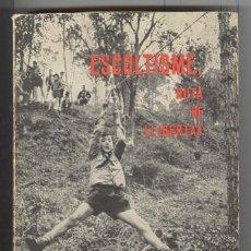 Libros de segunda mano: M.D. FORESTIER. ESCOLTISME, RUTA DE LLIBERTAT. ESCULTISMO. BARCELONA 1966. EN CATALÀ. Lote 114770555