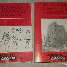 Libros de segunda mano: LOTE DE LIBROS - APROXIMACIÓN A LA HISTORIA DEL PAÍS VASCO - ORIENTACIONES PEDAGÓGICAS - 1984 - . Lote 115184563