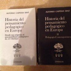Libros de segunda mano: HISTORIA DEL PENSAMIENTO PEDAGÓGICO EN EUROPA (TOMO I + TOMO II) ALFONSO CAPITÁN. Lote 115423182