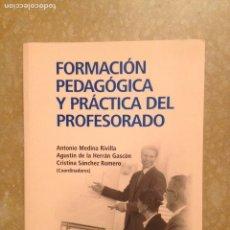 Libros de segunda mano: FORMACIÓN PEDAGÓGICA Y PRÁCTICA DEL PROFESORADO (VV. AA.) EDITORIAL UNIVERSITARIA RAMÓN ARECES. Lote 116120150