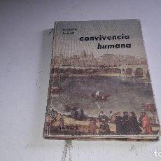 Livres d'occasion: LIBRO ESCOLAR...CONVIVENCIA HUMANA...DONCEL...1964.... Lote 116536479