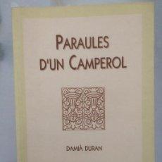 Libros de segunda mano: PARAULES D´UN CAMPEROL, DAMIA DURAN. Lote 116846255