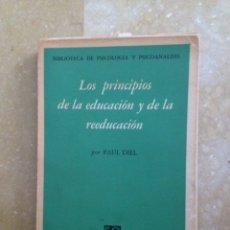 Libros de segunda mano: LOS PRINCIPIOS DE LA EDUCACIÓN Y DE LA REEDUCACIÓN (PAUL DIEL) FONDO DE CULTURA ECONÓMICA. Lote 117125128