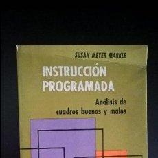 Libros de segunda mano: INSTRUCCION PROGRAMADA ANALISIS DE CUADROS BUENOS Y MALOS. SUSAN MEYER MARKLE. LIMUSA 1979 MEXICO. Lote 117191267