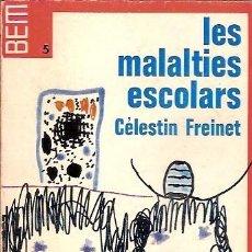 Libros de segunda mano: 5 LES MALALTIES ESCOLARS CELESTIN FREINET. Lote 117429355