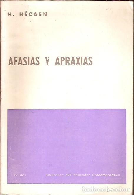 AFASIAS Y APRAXIAS H HECAEN EDITORIAL PAIDOS (Libros de Segunda Mano - Ciencias, Manuales y Oficios - Pedagogía)