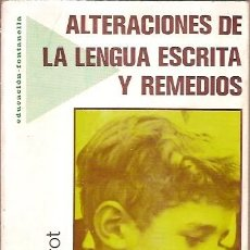 Libros de segunda mano: ALTERACIONES DE LA LENGUA ESCRITA Y REMEDIOS MICHEL LOBROT. Lote 117430551