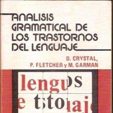 Libros de segunda mano: ANALISIS GRAMATICAL DE LOS TRASTORNOS DEL LENGUAJE D CRYSTAL P FLETCHER M GARMAN EDITORIAL MEDICA Y . Lote 117430851