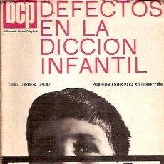 Libros de segunda mano: BIBLIOTECA DE CULTURA PEDAGOGICA 23 DEFECTOS EN LA DICCION INFANTIL TOBIAS CORREDERA SANCHEZ. Lote 117430903