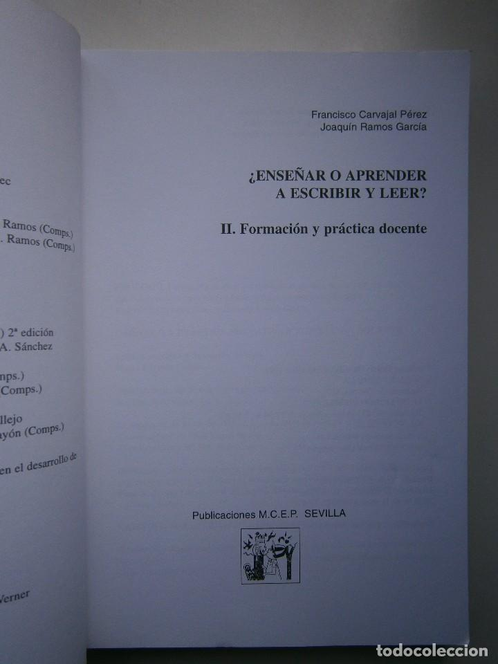 Libros de segunda mano: ENSEÑAR O APRENDER A ESCRIBIR Y LEER Francisco Carvajal Perez 1 Edicion 1999 - Foto 6 - 117711271
