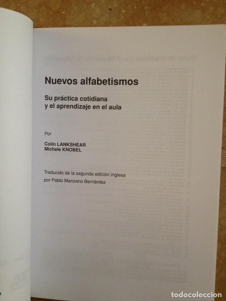 Libros de segunda mano: Nuevos alfabetismos. Su práctica cotidiana y el aprendizaje en el aula (C. Lankshear, M. Knobel) - Foto 2 - 117914471
