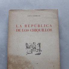 Libros de segunda mano: LA REPÚBLICA DE LOS CHIQUILLOS. IGINO GIORDANI.. Lote 118482755