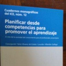 Libros de segunda mano: PLANIFICAR DESDE COMPETENCIAS PARA PROMOVER EL APRENDIZAJE. Lote 119219451