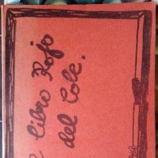 Libros de segunda mano: EL LIBRO ROJO DEL COLE. Lote 119626343