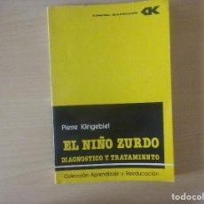 Libros de segunda mano: EL NIÑO ZURDO. DIAGNOSTICO Y TRATAMIENTO. PIERRE KLINGEBIEL. Lote 120290039