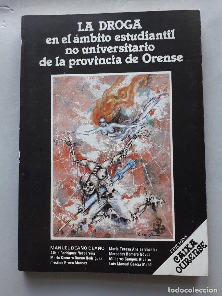 LA DROGA EN EL ÁMBITO ESTUDIANTIL NO UNIVERSITARIO DE LA PROVINCIA DE ORENSE. (Libros de Segunda Mano - Ciencias, Manuales y Oficios - Pedagogía)
