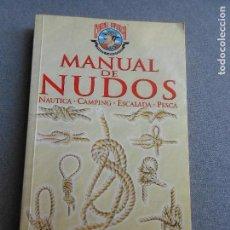 Libros de segunda mano: MANUAL DE NUDOS. Lote 121254139