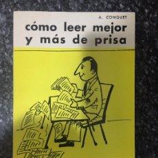 Libros de segunda mano: COMO LEER MEJOR Y MAS DE PRISA. Lote 121337571